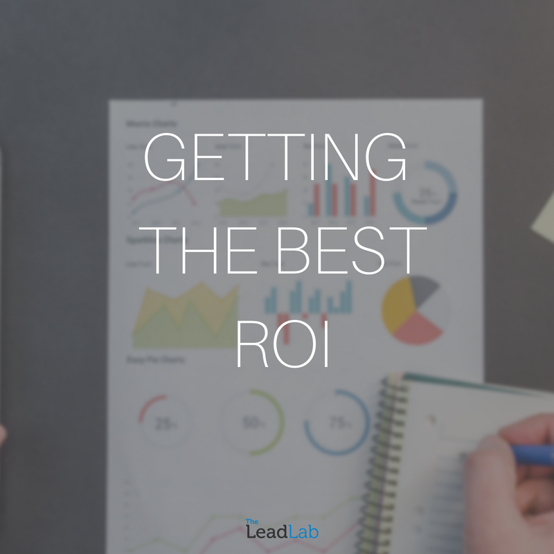 Getting the Best ROI