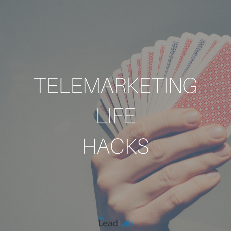 Telemarketing Life Hacks
