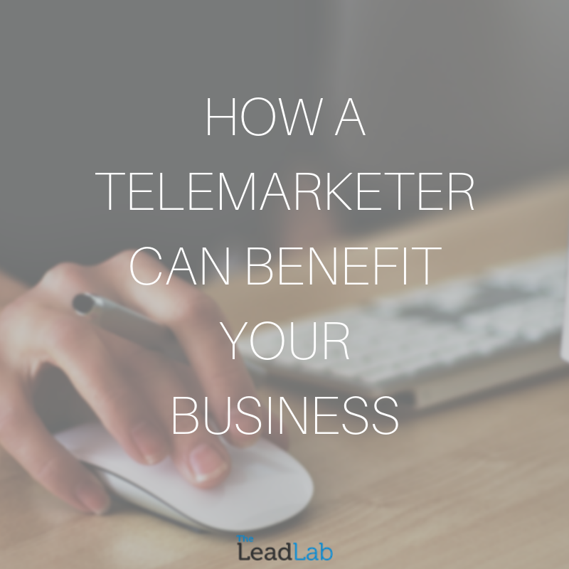 How a telemarketer can benefit your business